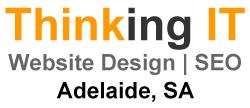 SEO Adelaide | Website Design Adelaide | Thinking IT